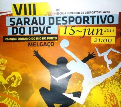 VIII Sarau Desportivo decorre hoje no Parque Urbano do Rio do Porto