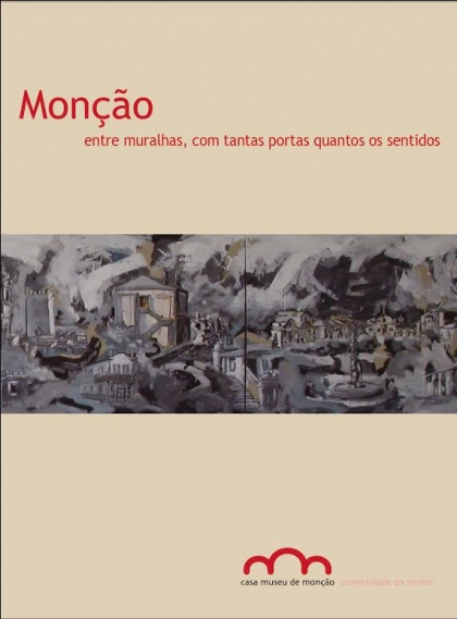 """Livro dedicado a José Emílio chama-se """"Monção entre muralhas (...)"""""""
