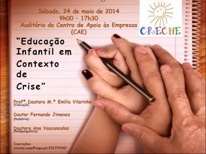 Centro de Apoio às Empresas recebe este sábado seminário sobre Educação Infantil