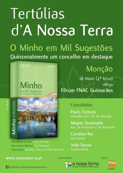 Fórum FNAC - Guimarães recebe hoje tertúlia dedicada a Monção