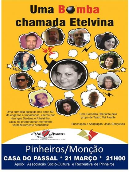 Monção: Casa do Passal recebe 'Uma bomba chamada Etelvina' no dia 21