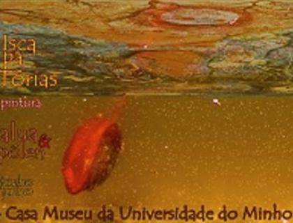 Monção: Casa Museu acolhe mostra de pintura 'Isca Pa Tórias'