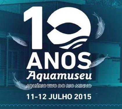 Cerveira: Aquamuseu celebra 10º aniversário este fim-de-semana