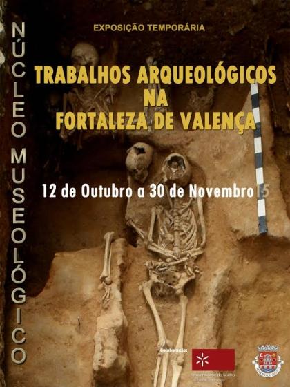 Valença: Exposição de tesouros arqueológicos assinala 10 anos de descobertas na Fortaleza