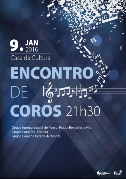 Melgaço: Casa da Cultura recebe Encontro de Coros no próximo sábado
