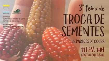 Paredes de Coura: Centro Cultural recebe Feira de Troca de Sementes no próximo dia 11