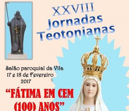 Monção: Jornadas Teotonianas vão debater centenário das aparições de Fátima