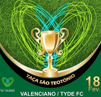 Valença: Taça São Teotónio joga-se no próximo sábado