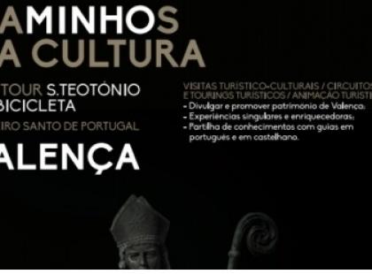 Valença: «Caminhos da Cultura» começam este domingo