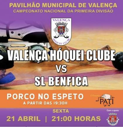 Valença Hóquei Clube e Benfica medem forças esta sexta no Pavilhão Municipal