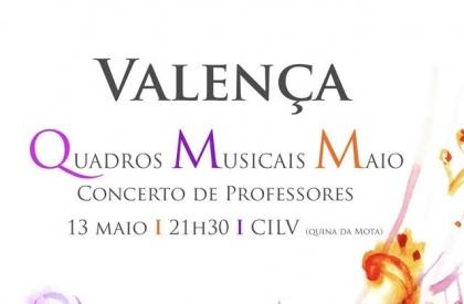 Valença: Auditório do CILV recebe «Quadros Musicais Maio» este sábado
