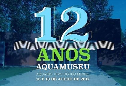 Cerveira: Aquamuseu celebra 12ª aniversário com programa interativo