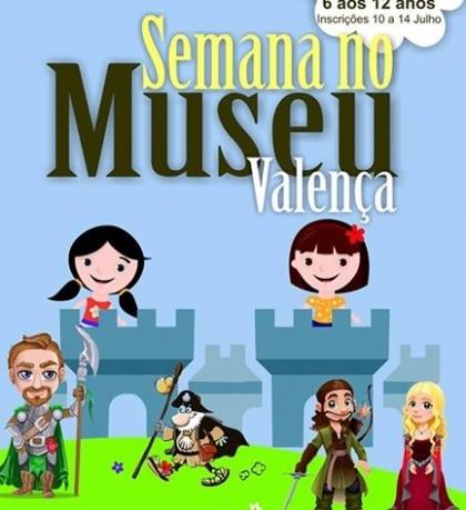 Valença: Núcleo Museológico realiza «Semana no Museu» entre 24 e 28 de julho