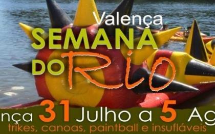 Valença: «Semana do Rio» realiza-se entre 31 de julho e 5 de agosto