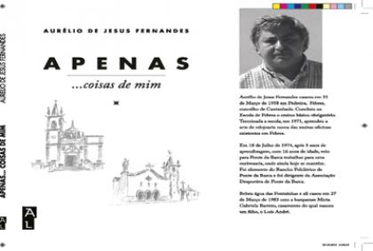 """Apresentação do Livro """"Apenas... coisas de mim"""" de Aurélio de Jesus Fernandes agendada para hoje"""