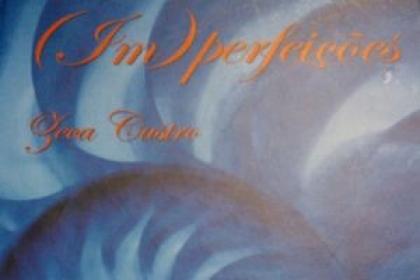 É apresentado amanhã (Im)Perfeições de Zeca Castro.