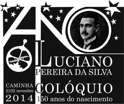 Caminha acolhe Colóquio sobre Luciano Pereira da Silva a 21 e 22 de Novembro